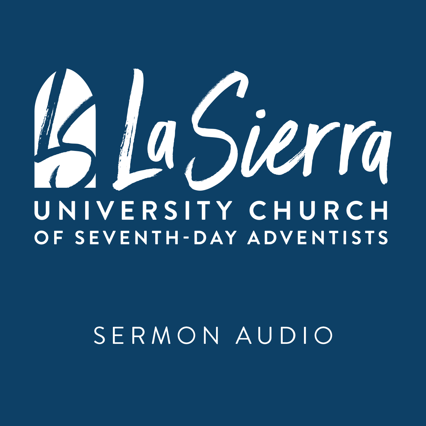 La Sierra University Church: Sermon Audio